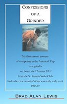 Confessions of a Grinder