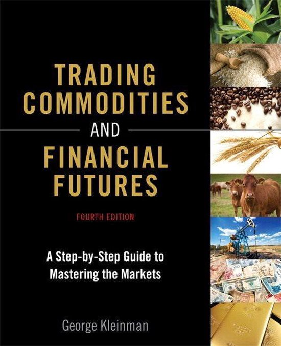 Trading Commodities and Financial Futures