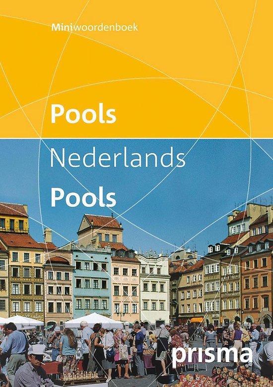 Prisma Miniwoordenboek Pools-Nederlands & Nederlands-Pools / Polish-Dutch & Dutch-Polish Mini Dictionary - Prismaredactie |
