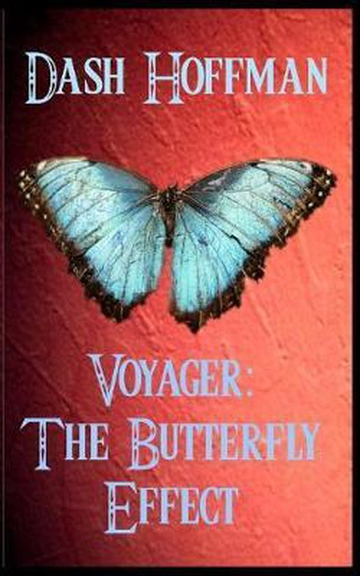 Voyager - The Butterfly Effect