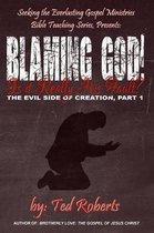 Blaming God!