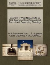 Boek cover Donham V. West-Nelson Mfg Co U.S. Supreme Court Transcript of Record with Supporting Pleadings van George A McConnell