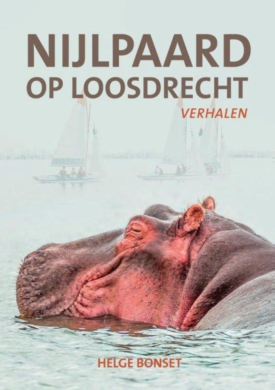 Nijlpaard op Loosdrecht - Helge Bonset |