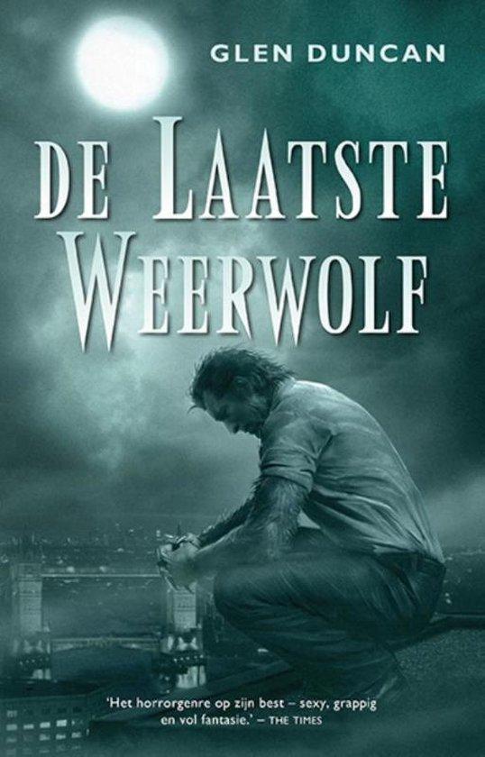 De laatste weerwolf - Glen Duncan | Fthsonline.com