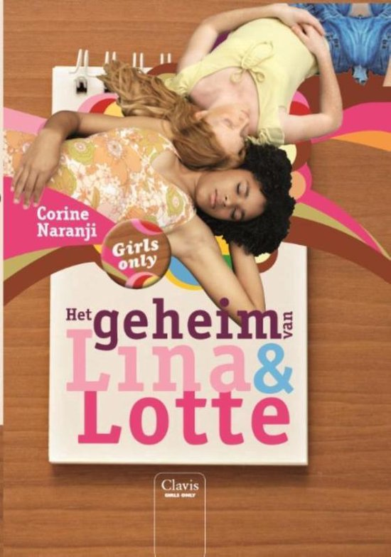 Girls only - Het geheim van Lina en Lotte - Corine Naranji pdf epub