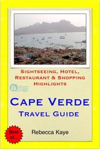 Cape Verde, Africa Travel Guide - Sightseeing, Hotel, Restaurant & Shopping Highlights (Illustrated)