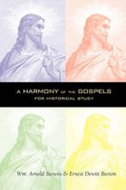 A Harmony of the Gospels