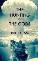 The Hunting of the Gods