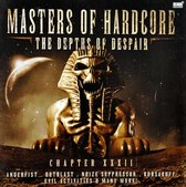 Masters Of Hardcore - The Depths Of Despair Cahpter XXXII
