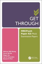 Get Through MRCPsych Paper A2