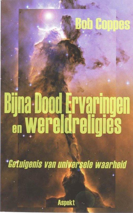 Bijna Dood Ervaringen en wereldreligies - B. Coppes |