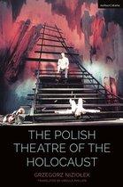 The Polish Theatre of the Holocaust