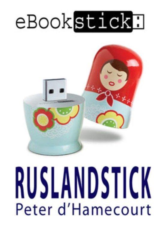 eBookstick - Ruslandstick - Peter D' Hamecourt | Fthsonline.com