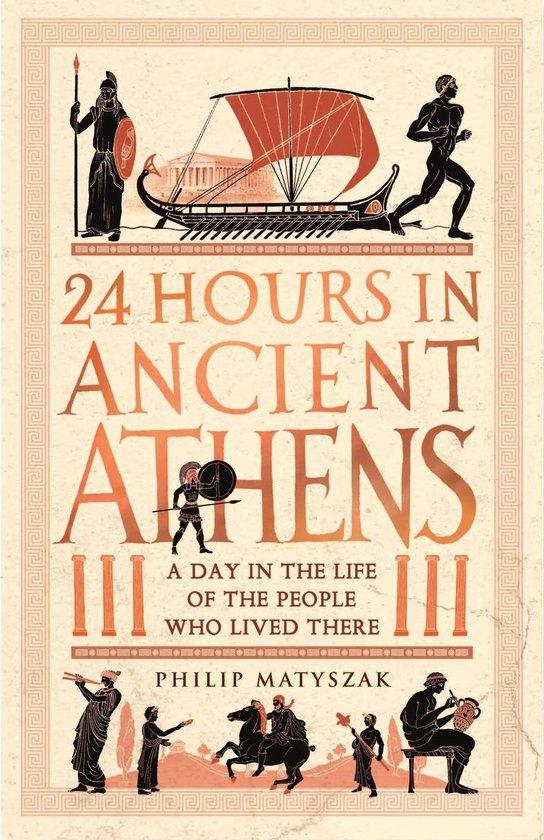 Afbeelding van 24 Hours in Ancient Athens