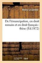 De l'emancipation, en droit romain et en droit francais