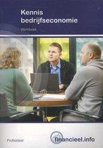 Financieel.info - Kennis bedrijfseconomie Profieldeel Werkboek
