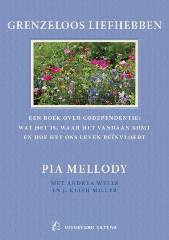 Boek cover Grenzeloos liefhebben van Pia Mellody (Paperback)
