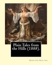 Plain Tales from the Hills (1888). by