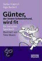 Günter, der innere Schweinehund, wird fit