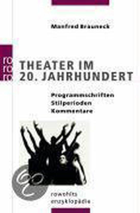 Theater im 20. Jahrhundert