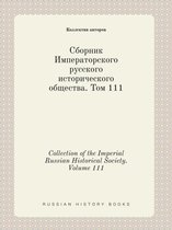 Collection of the Imperial Russian Historical Society. Volume 111