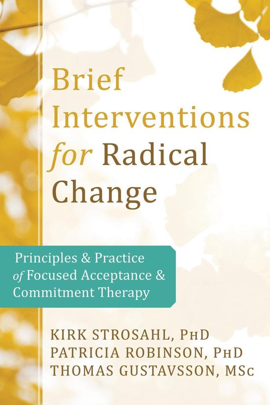 Brief Interventions for Radical Change