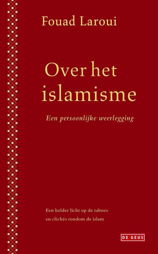 Over het islamisme - Fouad Laroui |