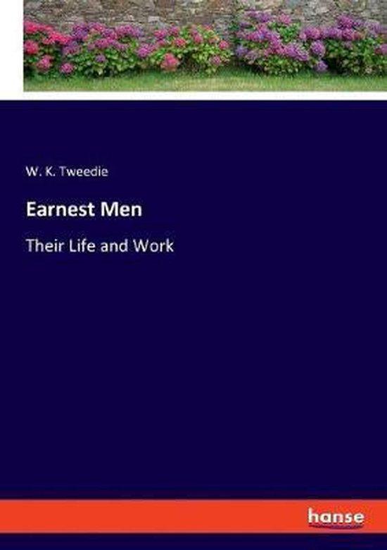 Earnest Men