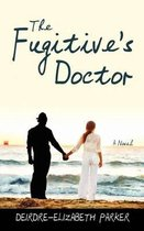 The Fugitive's Doctor