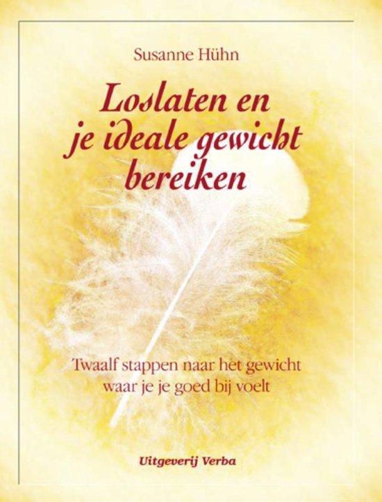 Boek cover Loslaten en je ideale gewicht bereiken van S. Hühn (Paperback)