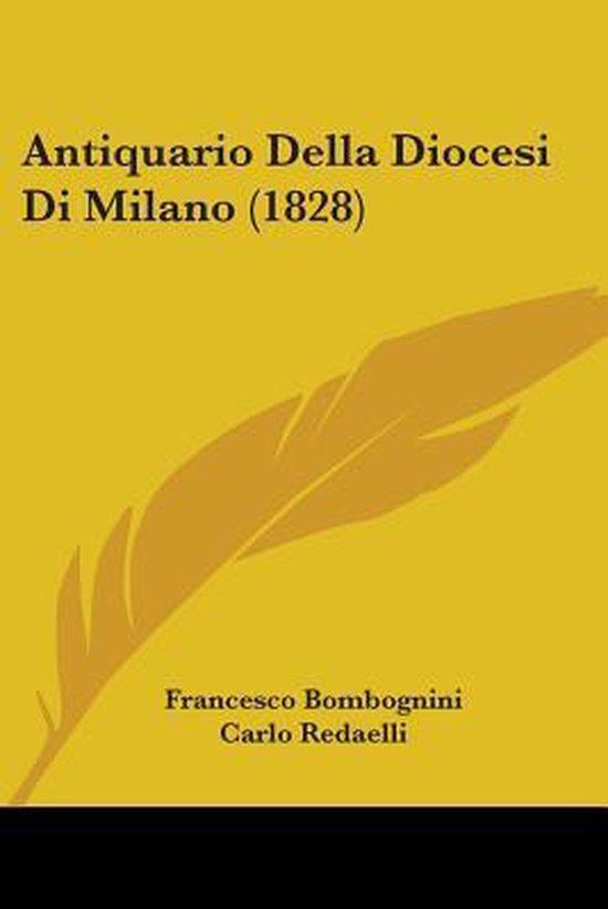 Antiquario Della Diocesi Di Milano (1828)
