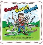 Guns! Guns! Guns!