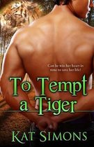 To Tempt A Tiger