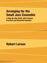 Arranging for the Small Jazz Ensemble