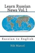 Learn Russian News Vol.1
