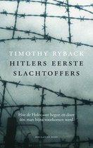 Hitlers eerste slachtoffers. Hoe de Holocaust begon en door één man bijna voorkomen werd