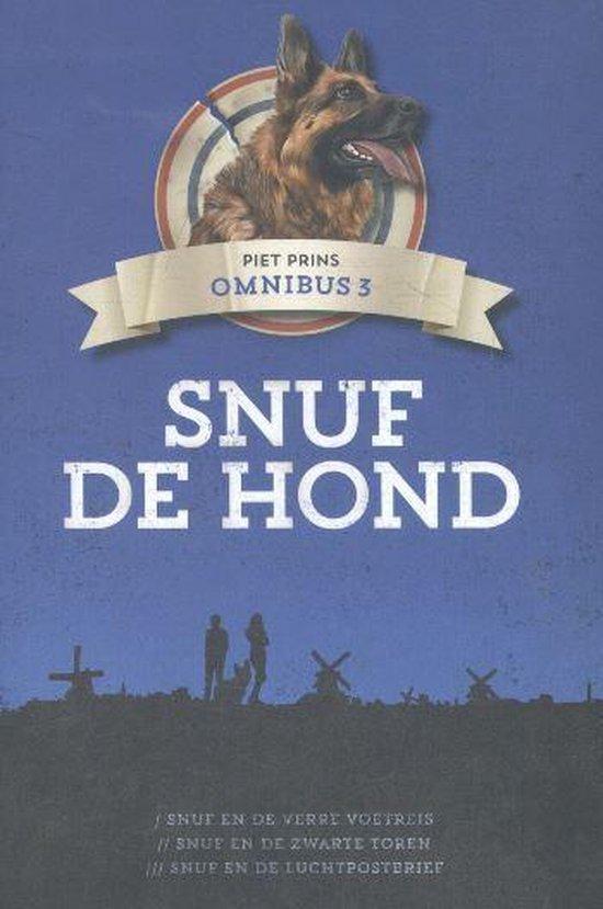 Snuf de hond - Snuf de hond omnibus 3 - Piet Prins | Readingchampions.org.uk