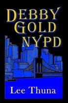 Debby Gold, NYPD