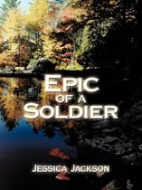 Epic of A Soldier