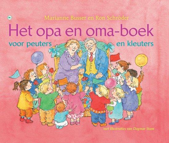 Het opa en oma-boek voor peuters en kleuters - Marianne Busser  