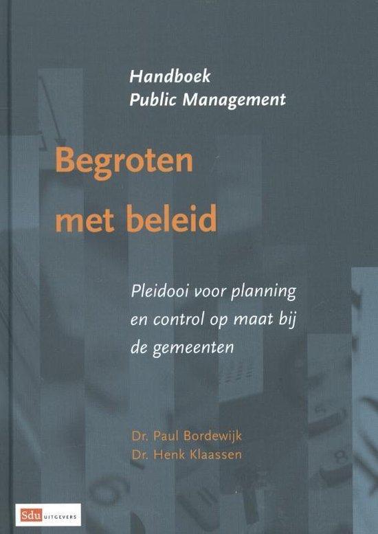Handboek Public Management - Begroten met beleid - Paul Bordewijk  
