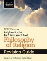 WJEC/Eduqas Religious Studies for A Level Year 1 & AS - Philosophy of Religion Revision Guide