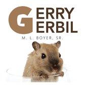 Gerry Gerbil