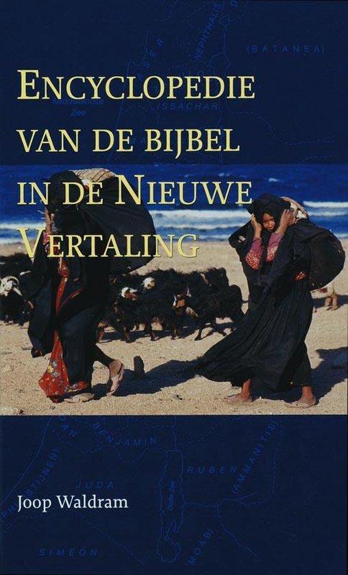 Encyclopedie van de Bijbel in de Nieuwe Vertalig - Waldram, J. |