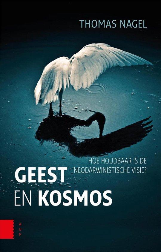 Geest en kosmos - Thomas Nagel |