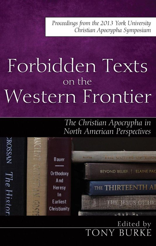 Boek cover Forbidden Texts on the Western Frontier: The Christian Apocrypha in North American Perspectives van  (Onbekend)