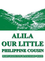 Alila, Our Little Philippine Cousin