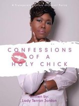 Confessions of a Holy Chick