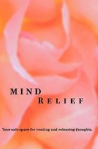 Mind Relief Writing Journal