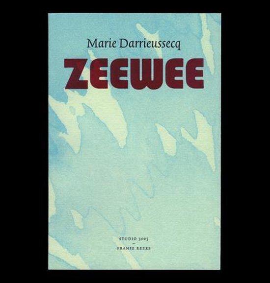 Zeewee - Marie Darrieussecq |